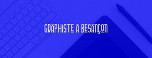 bannière graphiste à Besançon